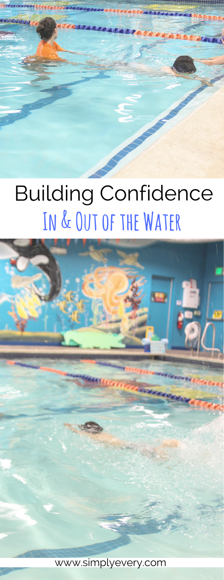 Building Confidence in (and out of) the Water