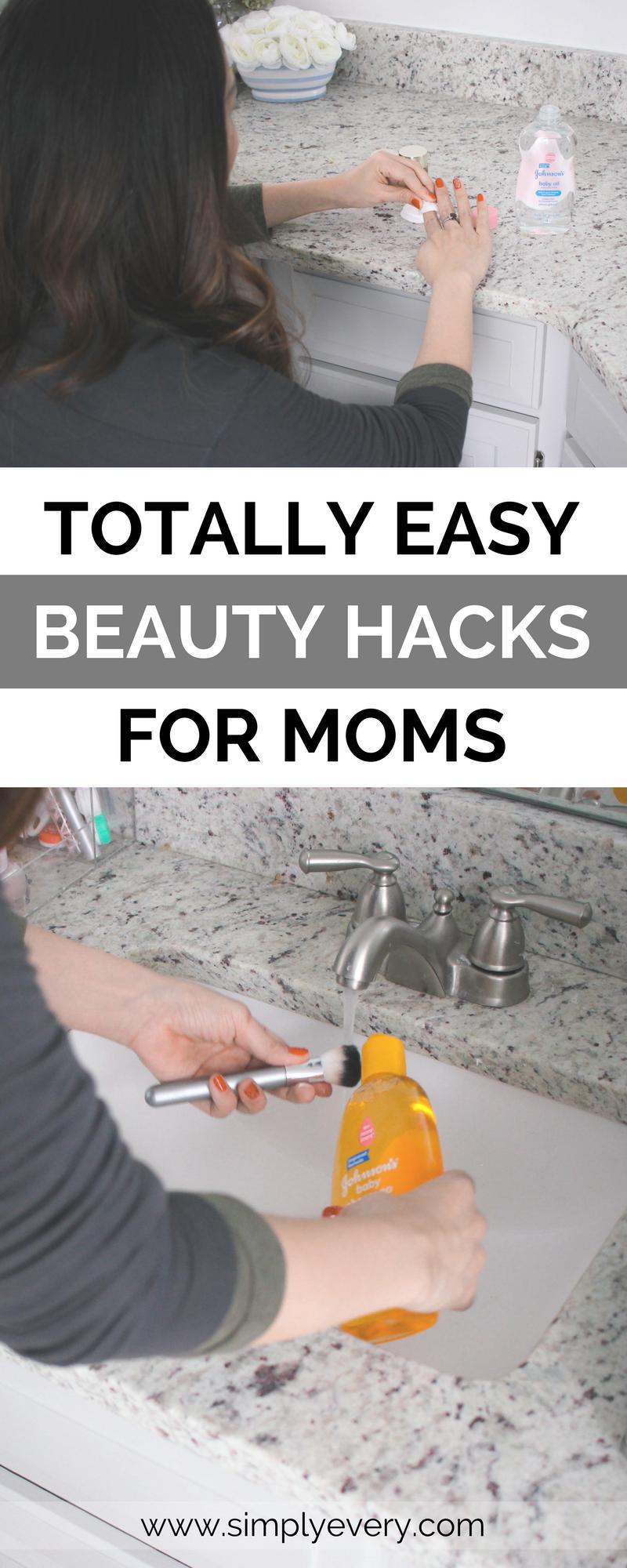 Totally Easy Beauty Hacks for Moms