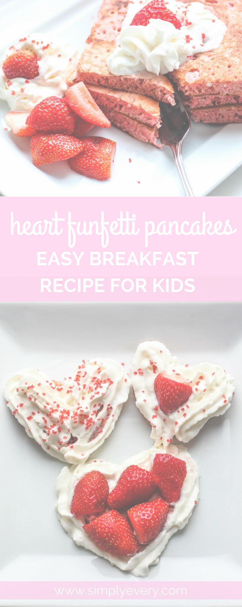 Heart Funfetti Pancakes Easy Breakfast Recipe for Kids