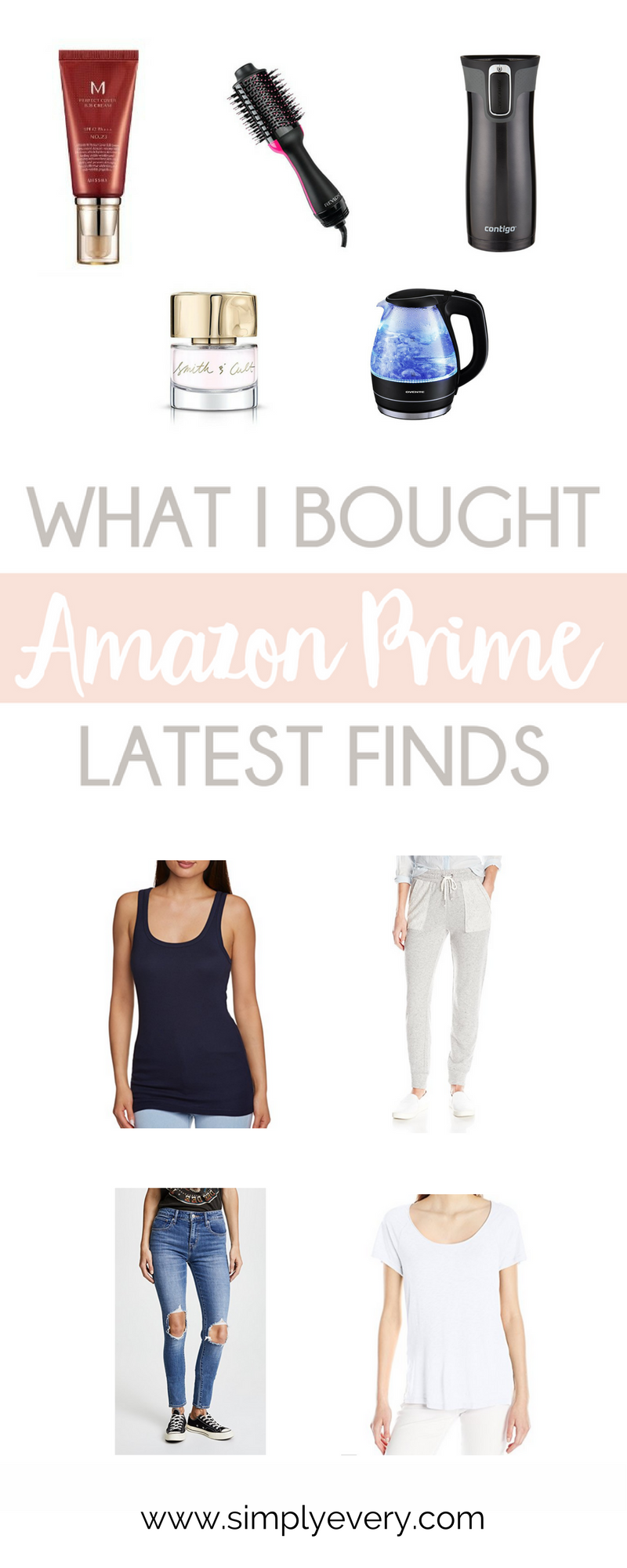 What I Bought: Amazon Prime Latest Finds