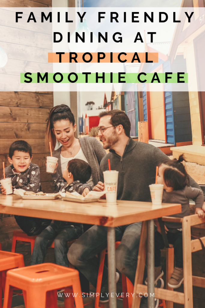 Family Friendly Dining at Tropical Smoothie Cafe