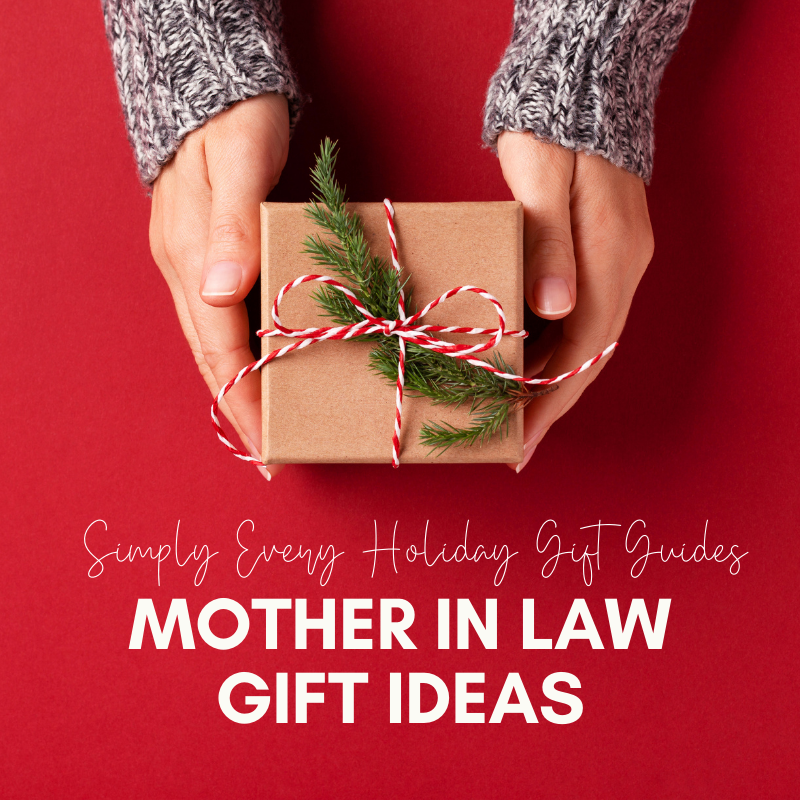 2020 Holidays - Mother in Law Gift Ideas